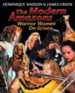The Modern Amazons