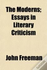 The Moderns; Essays In Literary Criticis