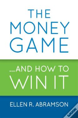 Wook.pt - The Money Game And How To Win It