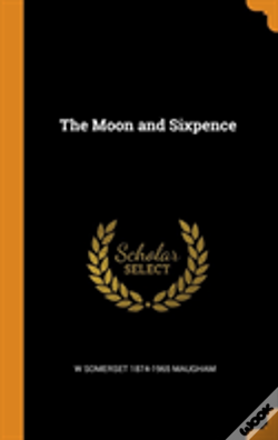 Wook.pt - The Moon And Sixpence