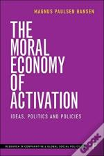 The Moral Economy Of Activation