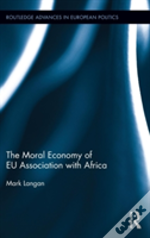 The Moral Economy Of Eu Association With Africa
