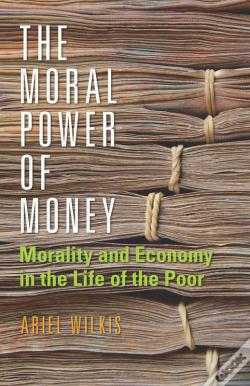 Wook.pt - The Moral Power Of Money