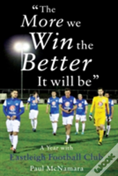 'The More We Win, The Better It Will Be'