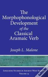 The Morphological Development Of The Classical Aramaic Verb