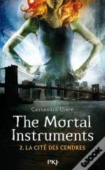 The Mortal Instruments T.2 La Cite Des Cendres
