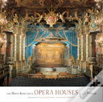 The Most Beautiful Opera Houses In The World