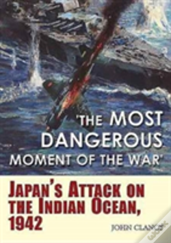 Wook.pt - The Most Dangerous Moment Of The War
