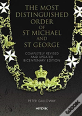 The Most Distinguished Order Of St Michael And St George 2nd Edition