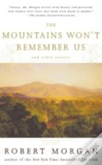 The Mountains Won'T Remember Us And Other Stories