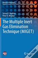 The Multiple Inert Gas Elimination Technique (Miget)