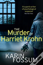 The Murder Of Harriet Krohn