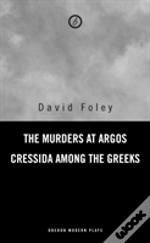 The Murders At Argos / Cressida Among The Greeks