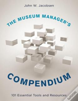 Wook.pt - The Museum Manager'S Compendium