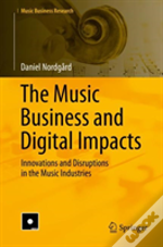 The Music Business And Digital Impacts