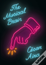 The Musical Brain - And Other Stories