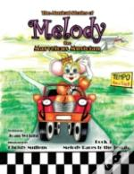 The Musical Stories Of Melody The Marvelous Musician: Race To The Tempo: Book 3