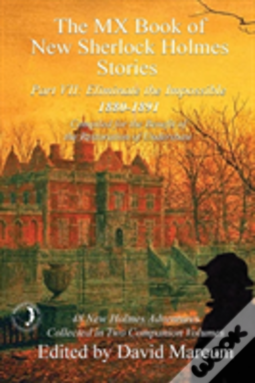 The Mx Book Of New Sherlock Holmes Stories - Part Vii: Eliminate The Impossible: 1880-1891