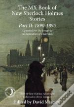 The Mx Book Of New Sherlock Holmes Stories: 1890 To 1895