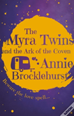 Wook.pt - The Myra Twins And The Arc Of The Coven