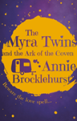 The Myra Twins And The Arc Of The Coven