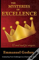 The Mysteries Of Excellence