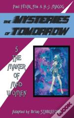 The Mysteries Of Tomorrow (Volume 5)
