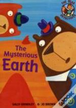 The Mysterious Earth