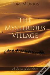 The Mysterious Village