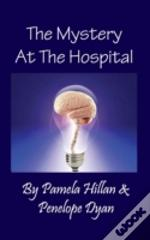 The Mystery At The Hospital