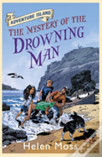 The Mystery Of The Drowning Man
