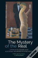 The Mystery Of The Real Letters Of The Canadian Artist Alex Colville And Biographer Jeffrey Meyers