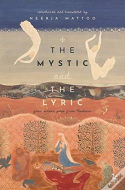 Wook.pt - The Mystic And The Lyric - Four Women Poets From Kashmir