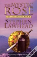 The Mystic Rose: The Celtic Crusades Boo