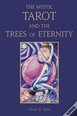 Wook.pt - The Mystic Tarot And The Trees Of Eternity