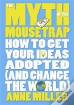 The Myth Of The Mousetrap