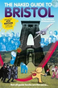 The Naked Guide To Bristol
