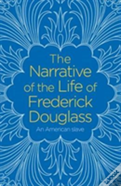 Wook.pt - The Narrative Of The Life Of Frederick Douglass
