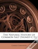 The Natural History Of Common Salt (Sign