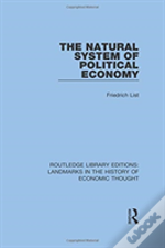 The Natural System Of Political Economy