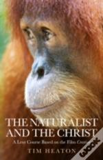 The Naturalist And The Christ