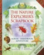 The Nature Explorer'S Scrapbook