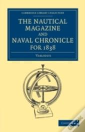 The Nautical Magazine And Naval Chronicle For 1838