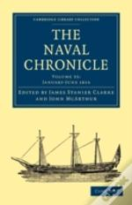 The Naval Chronicle: Volume 35, January-July 1816