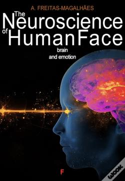 Wook.pt - The Neuroscience Of Human Face - Brain And Emotion