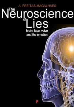 Wook.pt - The Neuroscience Of Lies - Brain, Face, Voice And The Emotion