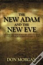 The New Adam And The New Eve