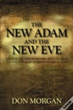 Wook.pt - The New Adam And The New Eve