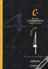 The New Cambridge English Course 4 Teacher'S Book