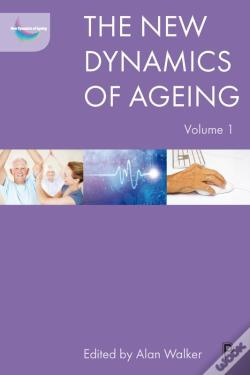 Wook.pt - The New Dynamics Of Ageing Volume 1